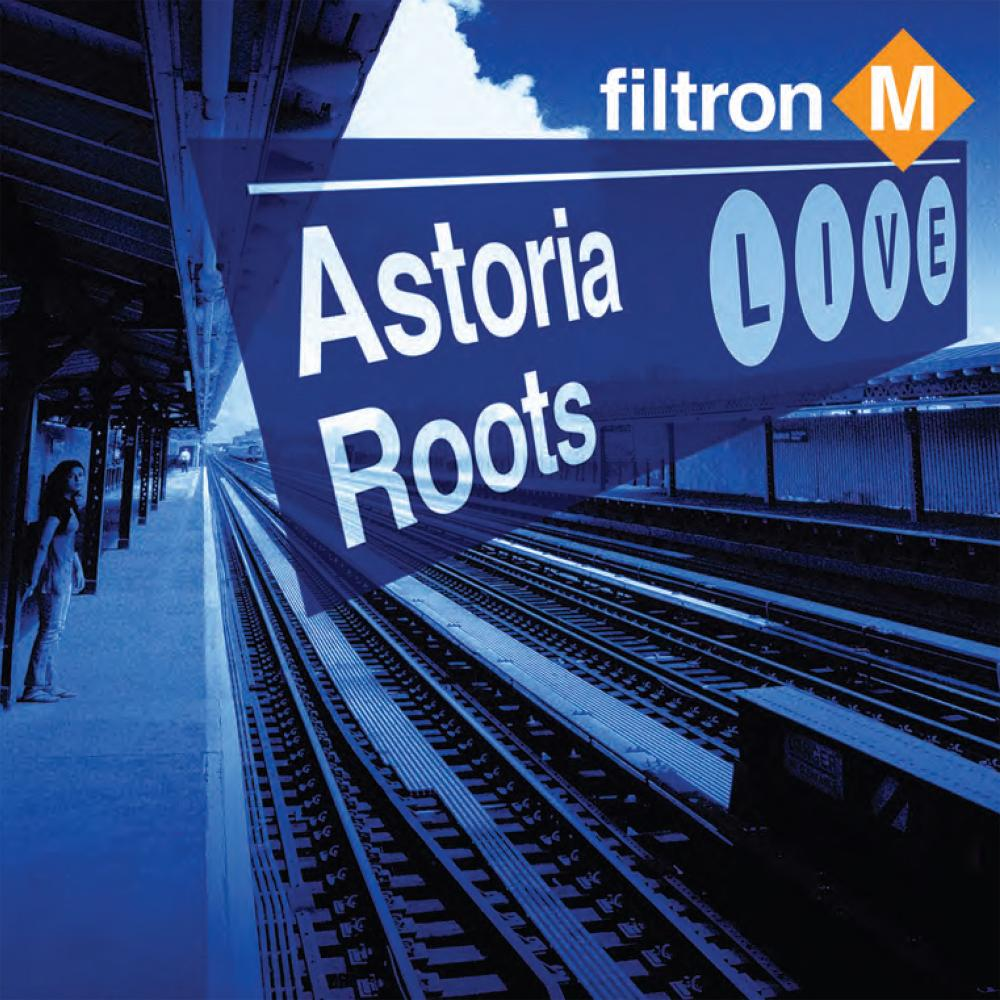 Filtron M - Astoria Roots Live