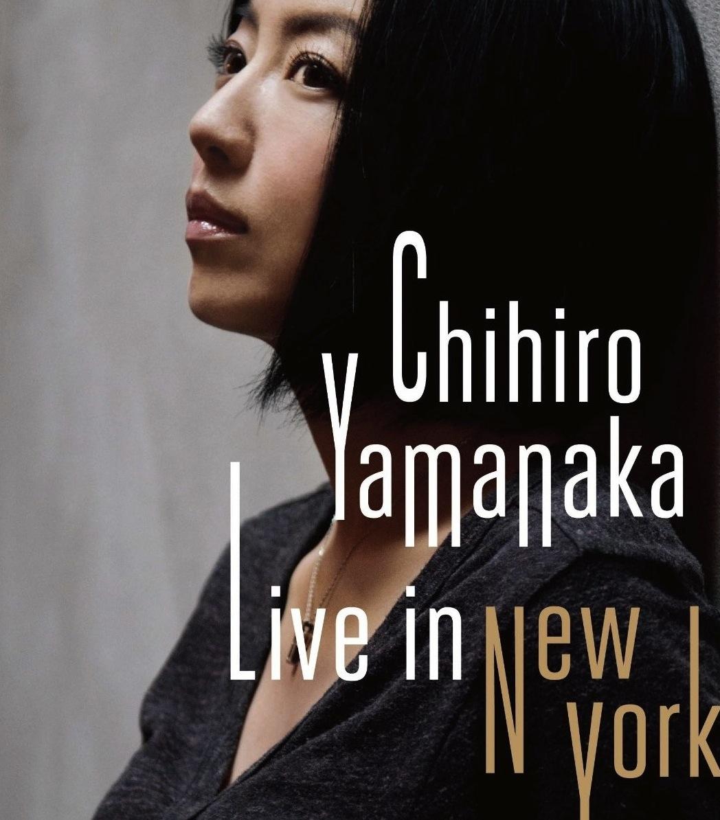 """Chihiro Yamanaka """"Live in New York"""" DVD"""