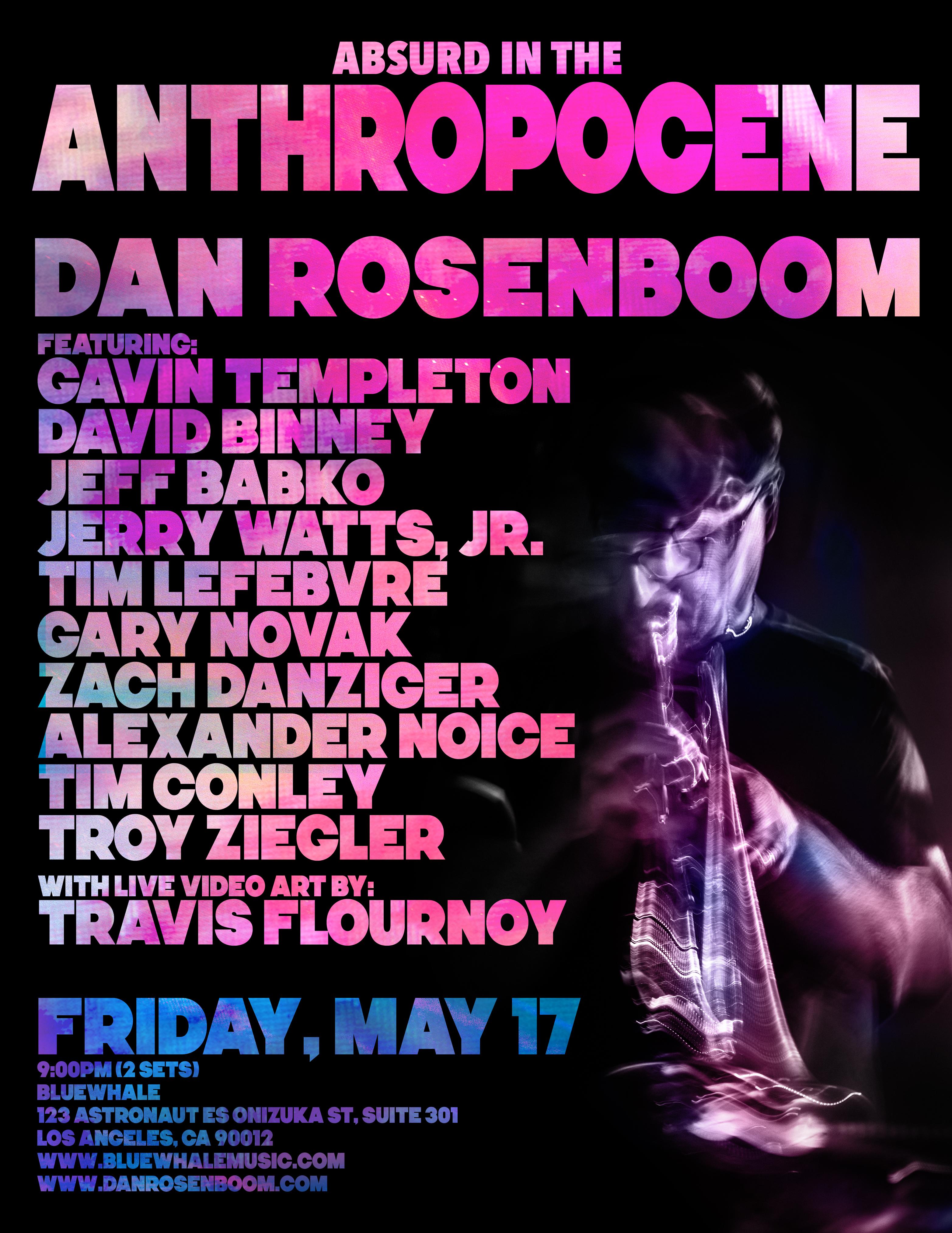 Dan Rosenboom // Absurd In The Anthropocene