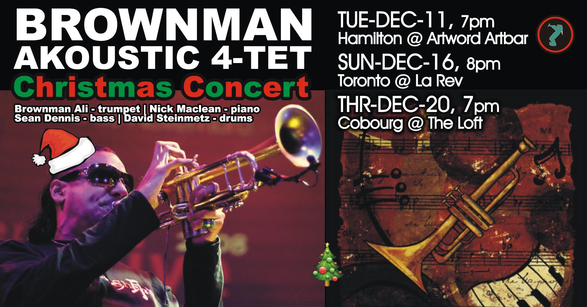 Brownman Akoustic Quartet -- A Jazz Christmas Concert