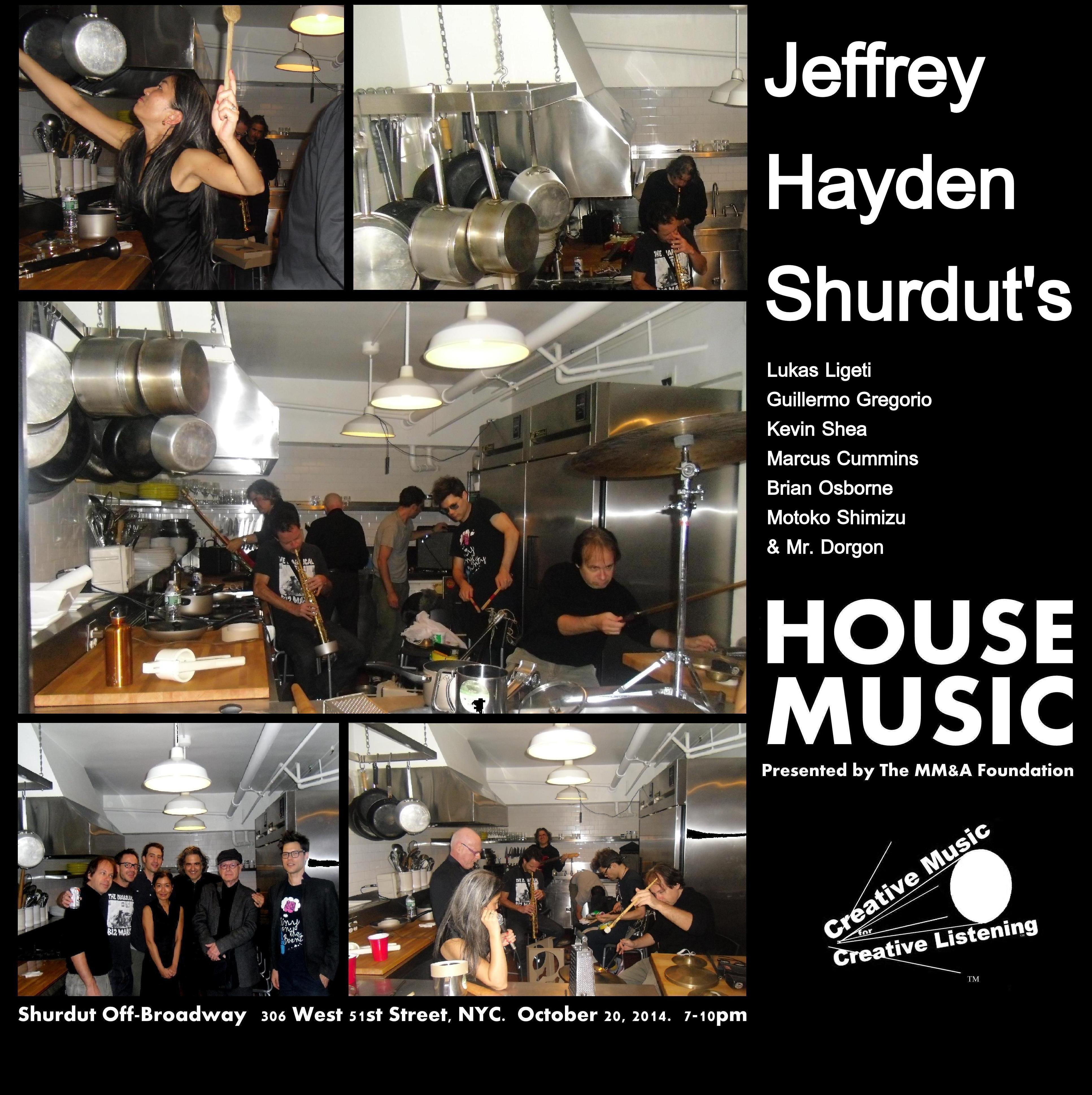 Jeffrey Hayden Shurdut's House Music