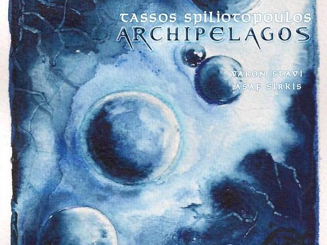 Tassos Spiliotopoulos: Archipelagos