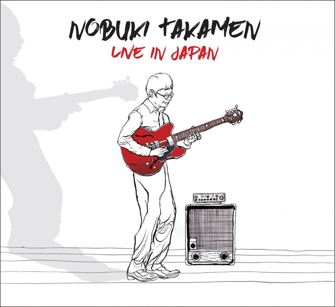 Nobuki Takamen, Live In Japan