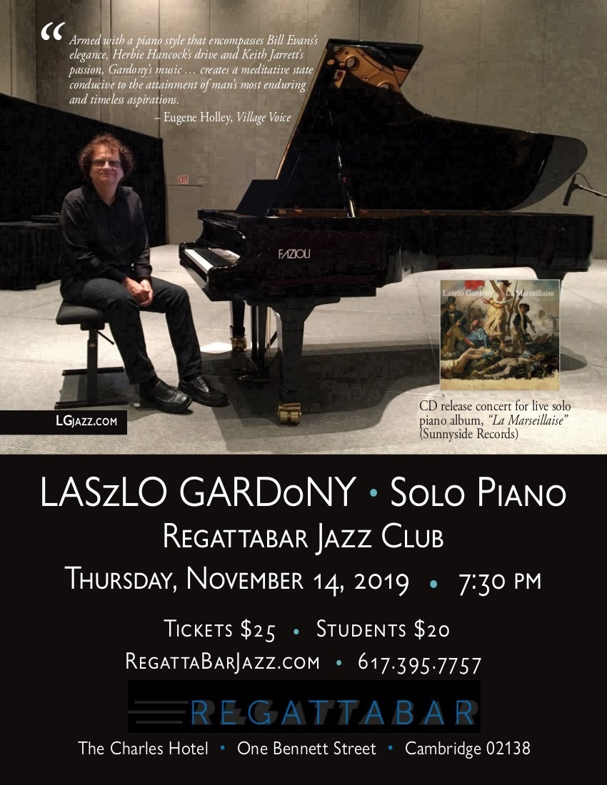 """Laszlo Gardony - Solo Piano - CD Release Concert For """"la Marseillaise"""" (sunnyside)"""