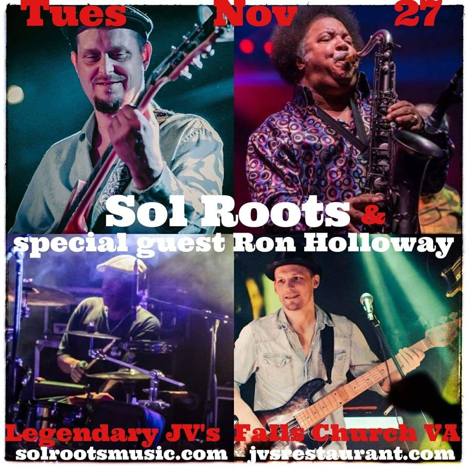 Sol Roots Band With Special Guest Ron Holloway