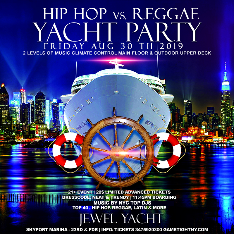 New York Hip Hop Vs. Reggae Yacht Party At Skyport Marina Jewel Yacht 2019