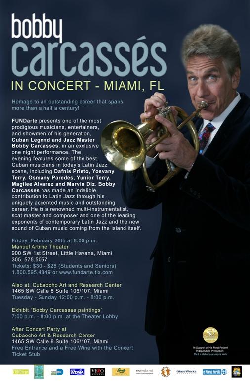 """Bobby Carcasses """"De la Habana a Nueva York"""" Miami Concert"""