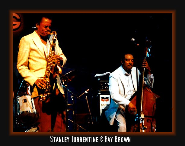Stanley Turrentine & Ray Brown
