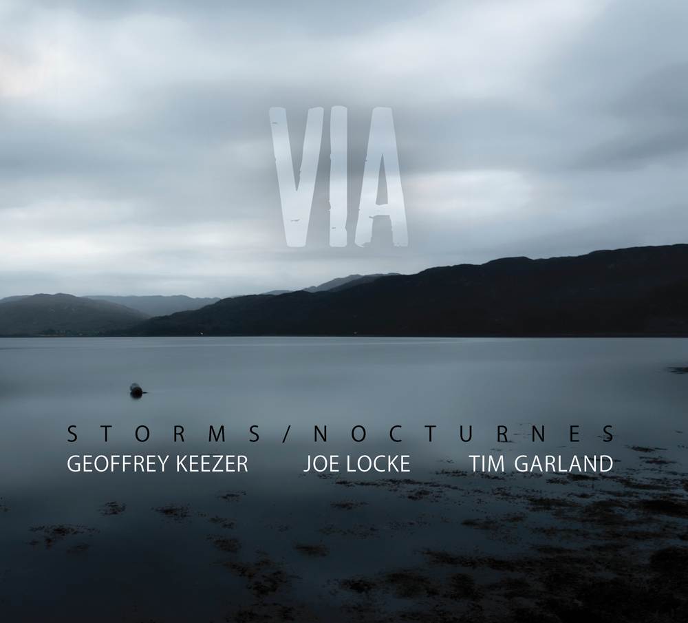Via - New Album by Joe Locke, Geoffrey Keezer and Tim Garland