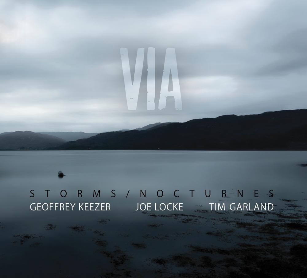 Via - New Album by Joe Locke, Geoffrey Keezer and Tim Garland