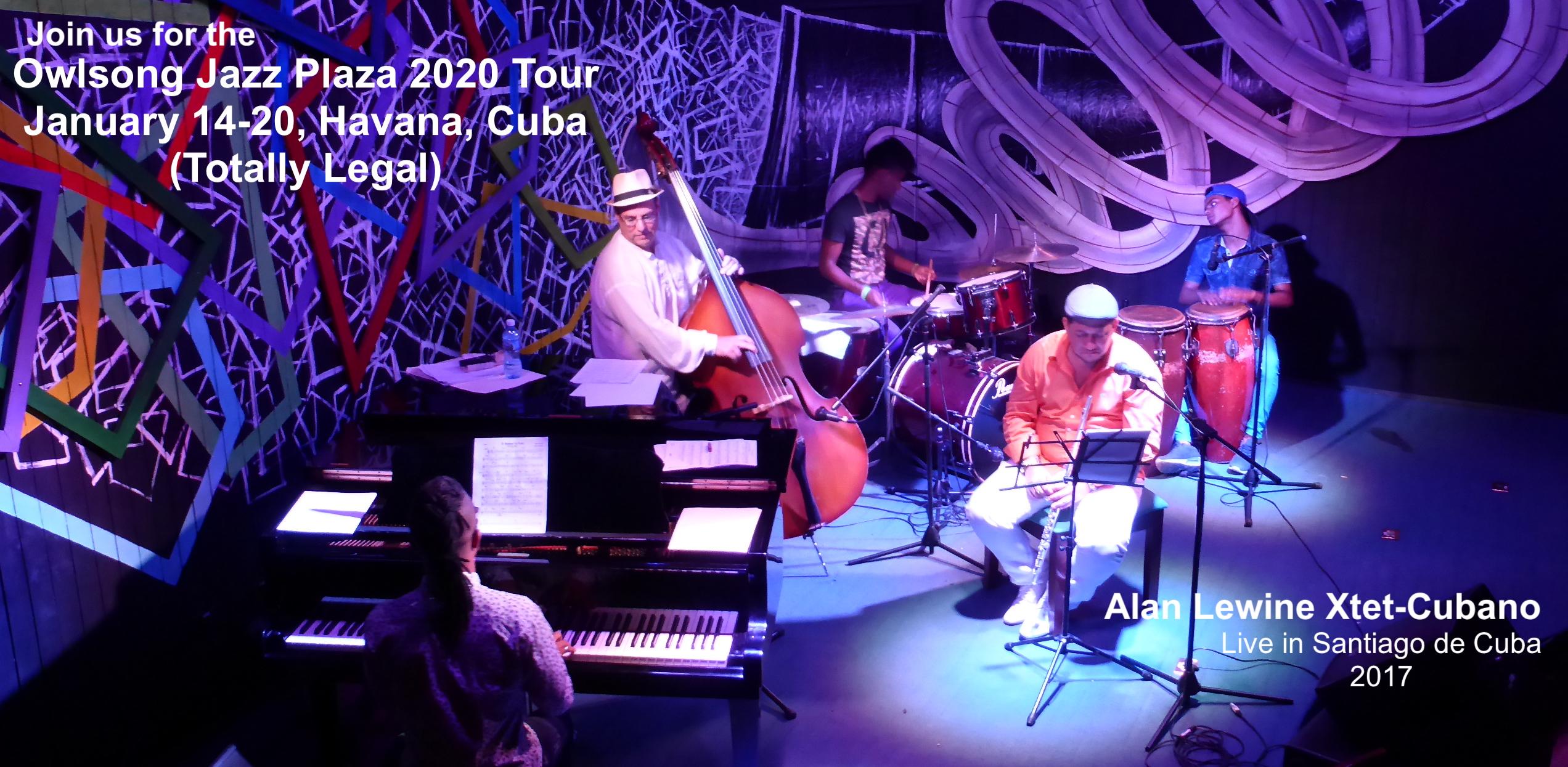 Alan Lewine Xtet - Coming to Havana Jazz Plaza