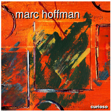 "CD ""Curioso"" by Marc Hoffman"