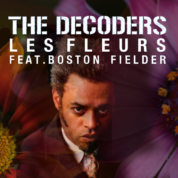 "Minnie Riperton is in bloom with The Decoders featuring Boston Fielder's remake of the classic ""Les Fleurs"""