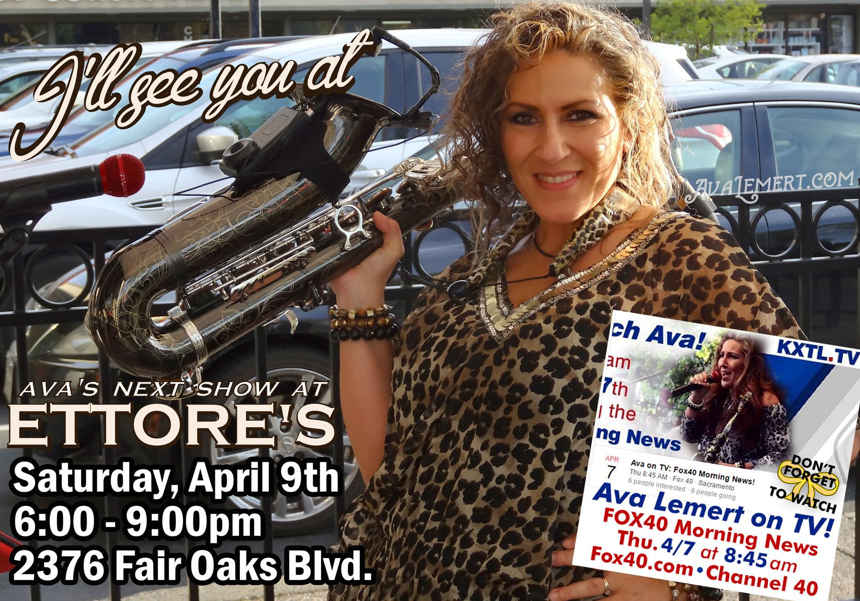 Ava's April at Ettore's Show 4/9 6:30-9pm