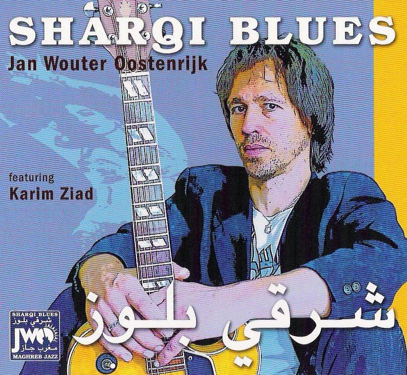 Jan Wouter Oostenrijk - Sharqi Blues