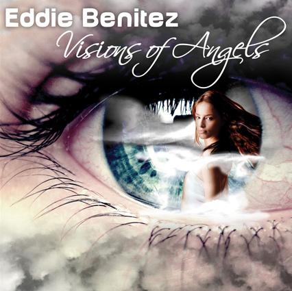 Visions of Angels - Eddie Benitez