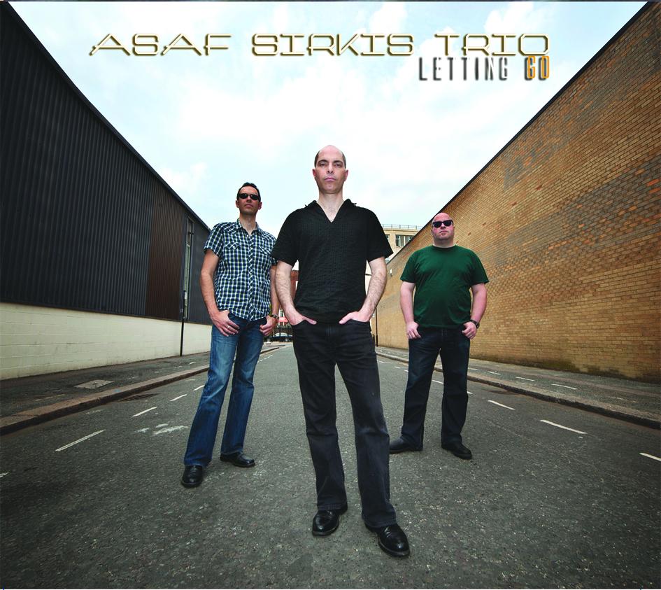 Asaf Sirkis Trio's Album 'Letting Go', Front