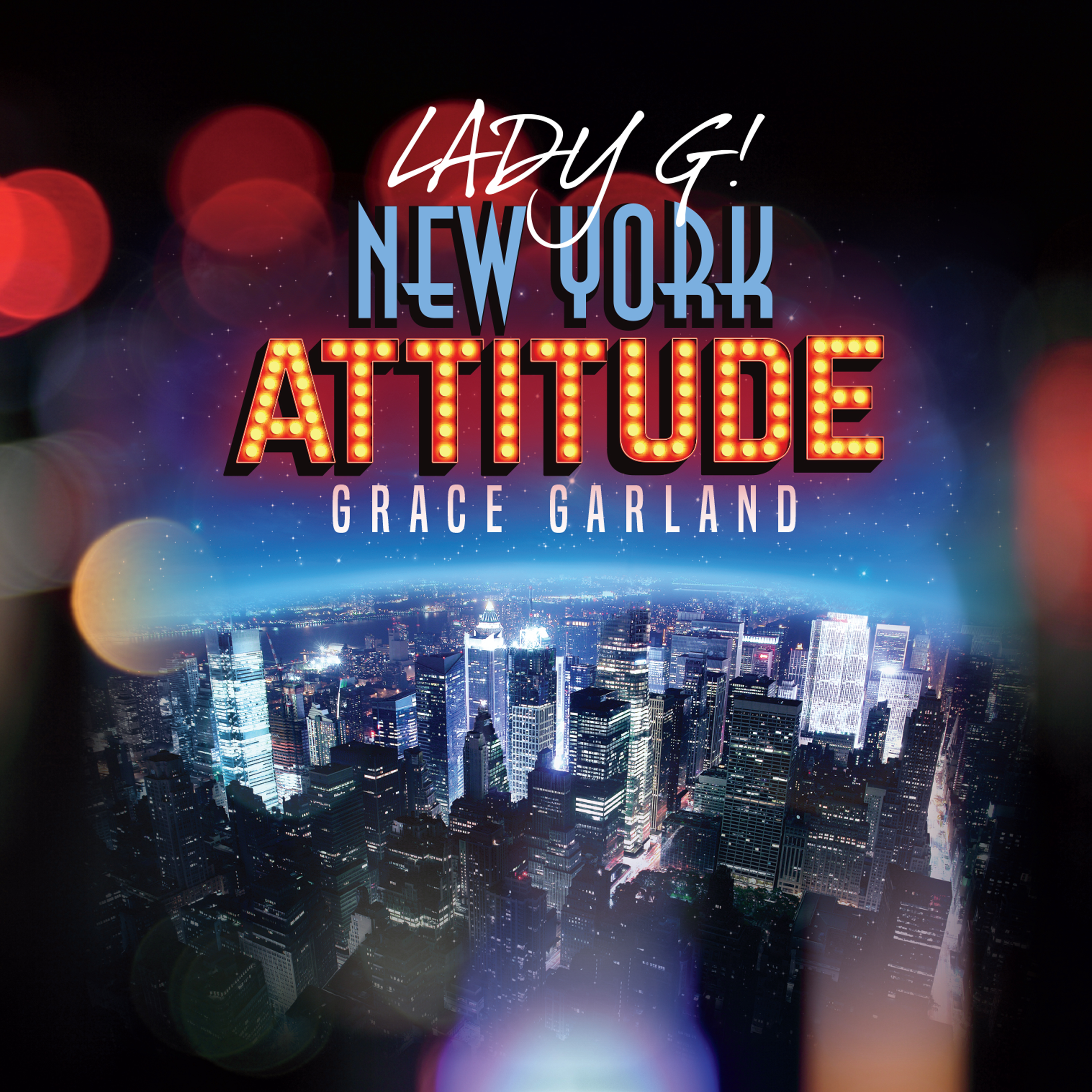 NEW YORK ATTITUDE by Grace Garland feat Jeff Barone