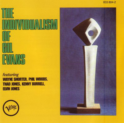 The Individualism of Gil Evans II