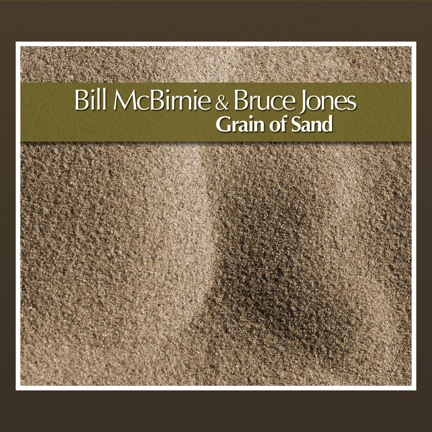 Grain of Sand (Bill McBirnie & Bruce Jones)