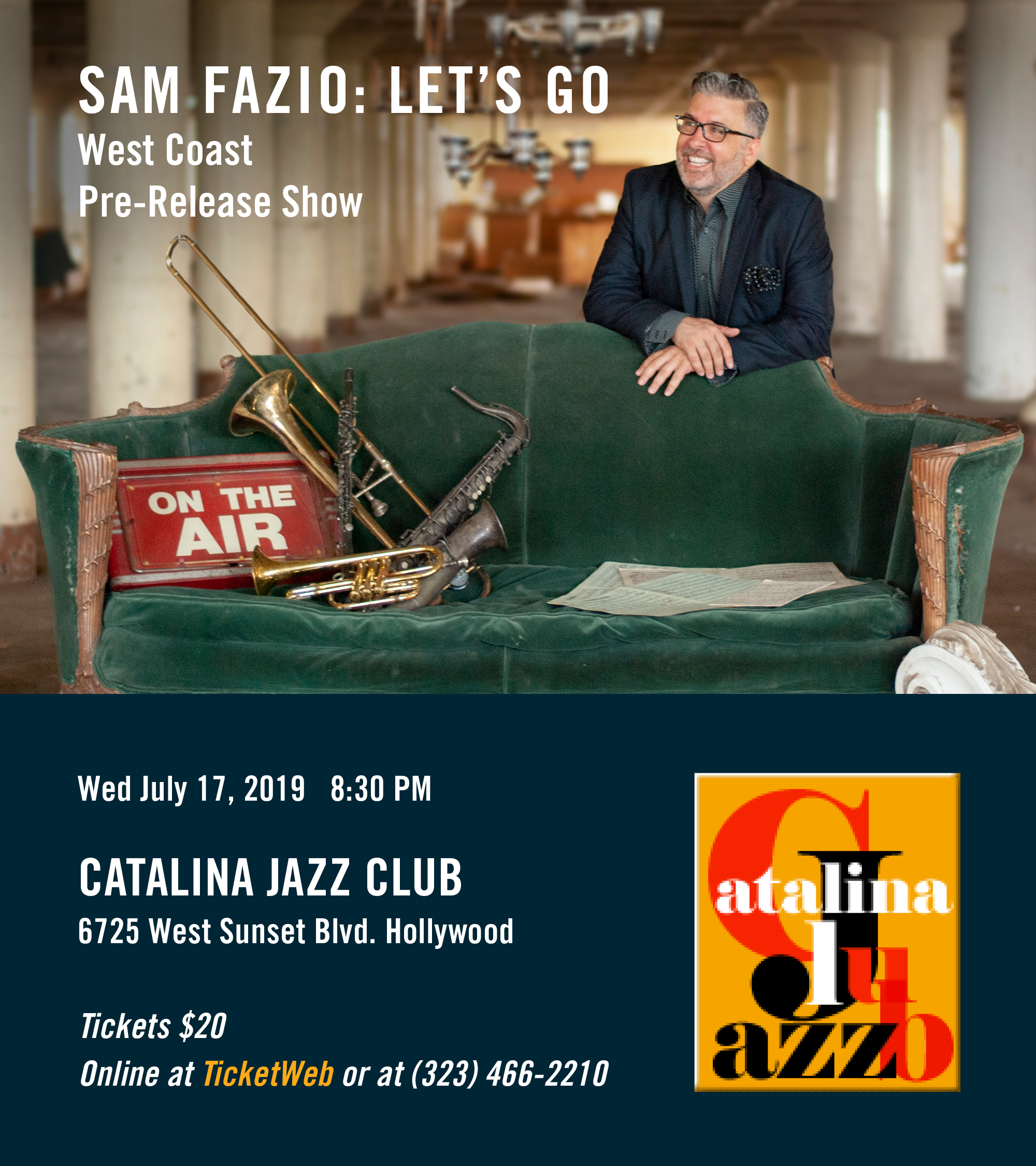 Sam Fazio West Coast Pre-Release Show at Catalina Jazz Club on July 17th - New CD Features Tuck & Patti!