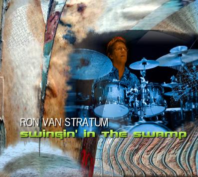 Ron Van Stratum / Swingin' in the Swamp