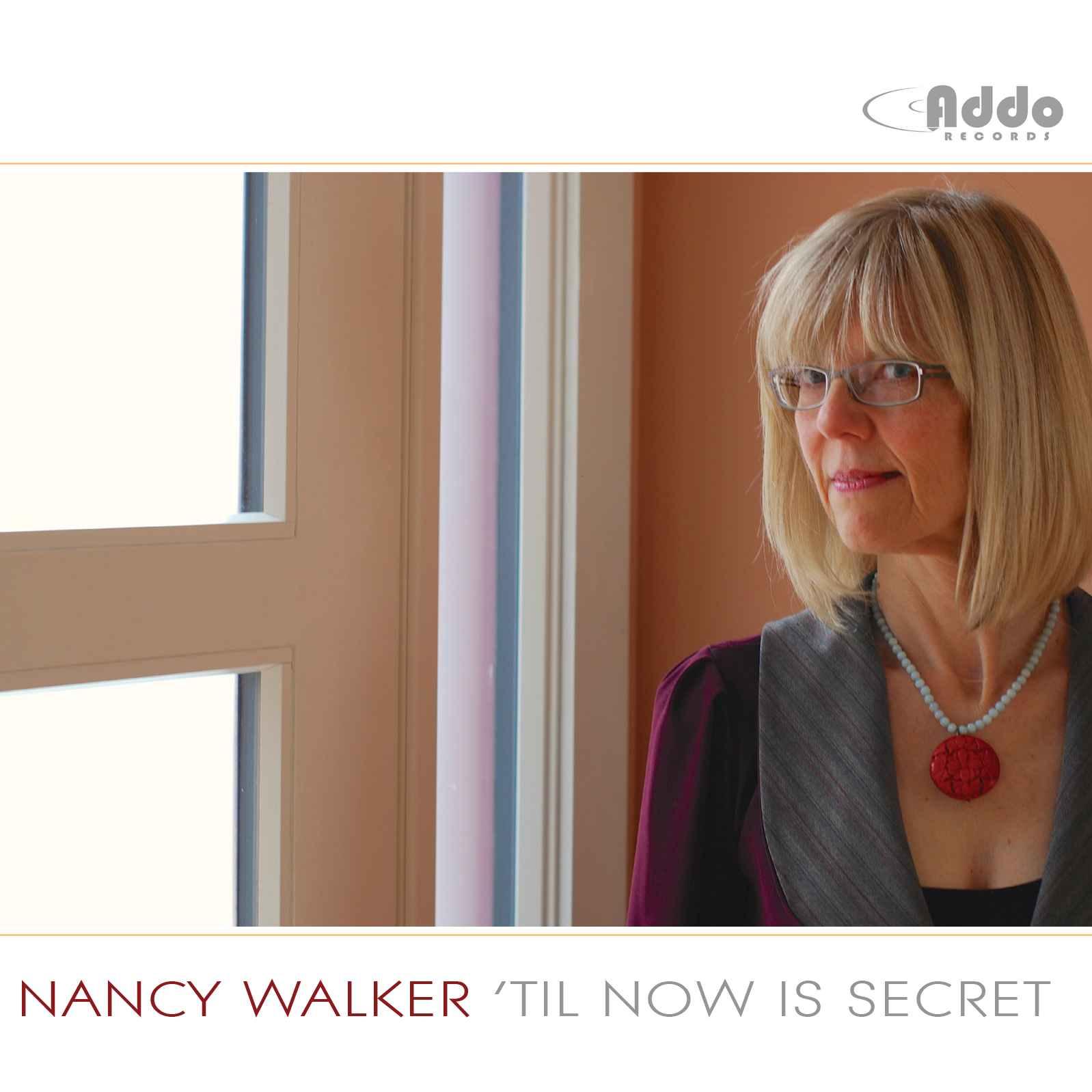 Nancy Walker - Til Now is Secret