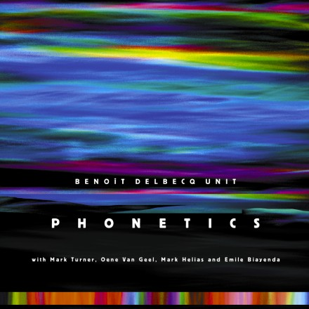 Benoit Delbecq: Phonetics