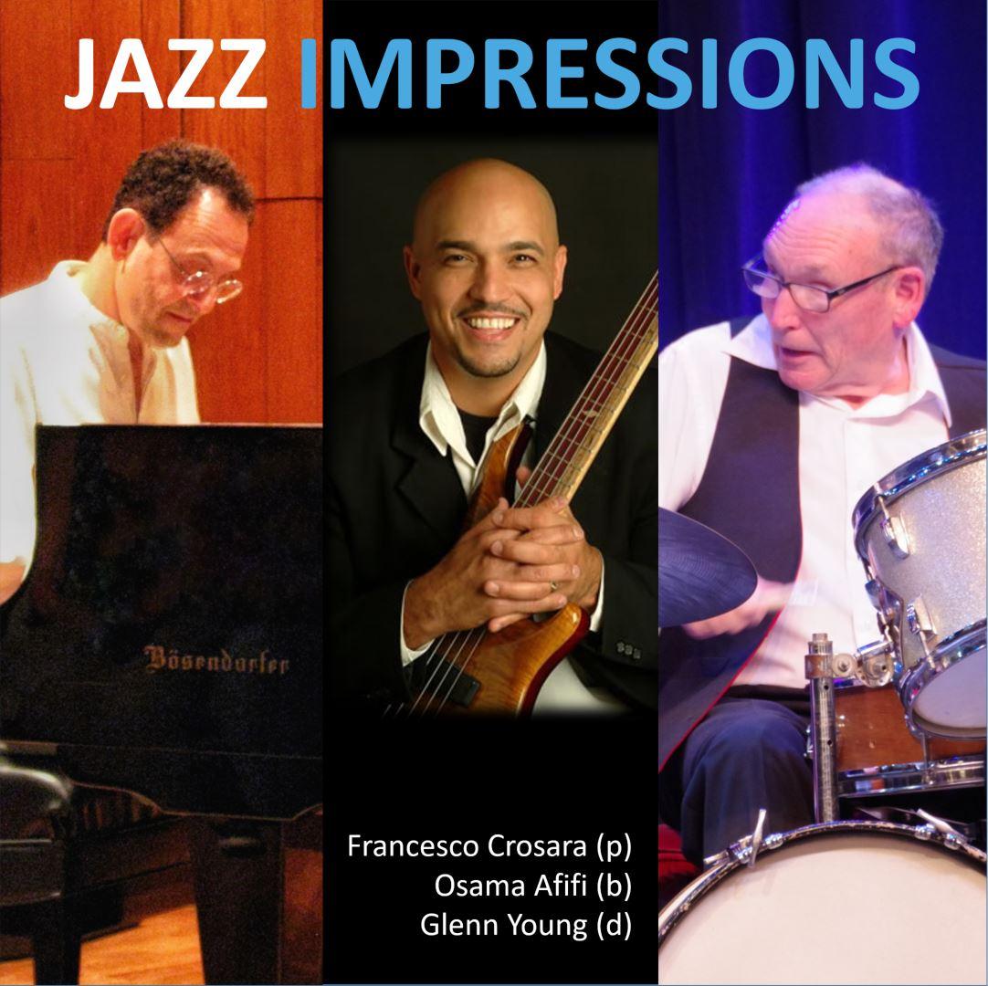 Jazz Impressions: Francesco Crosara, Osama Afifi, Glenn Young