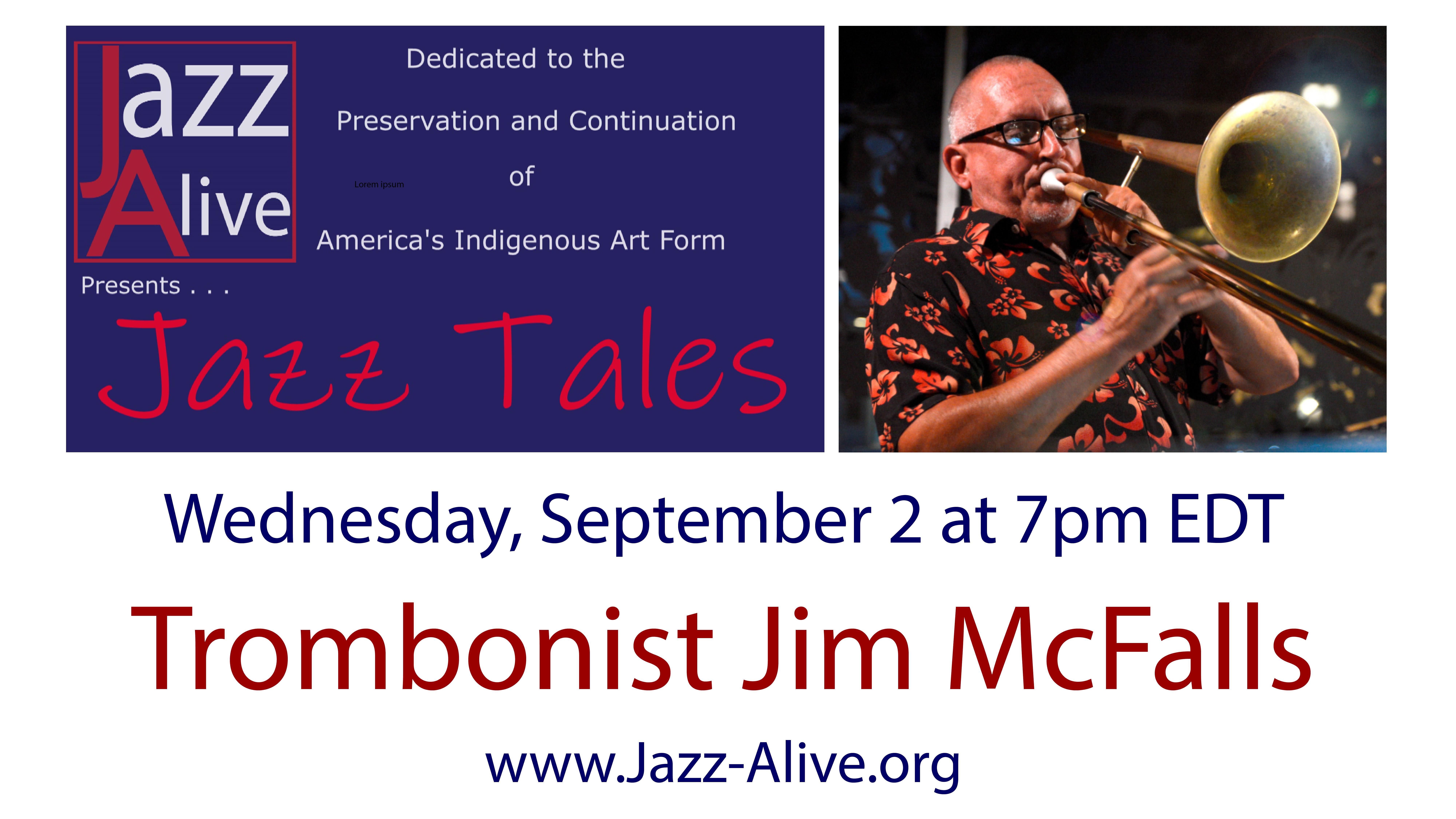 Jazz Tales With Trombonist Jim McFalls
