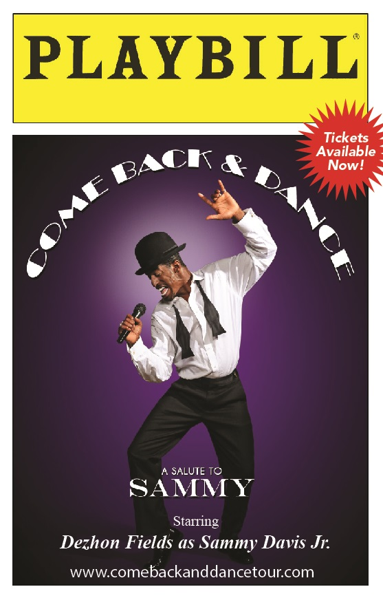 """Come Back And Dance""  A Tribute To Sammy Davis Jr featuring Dezhon Fields"