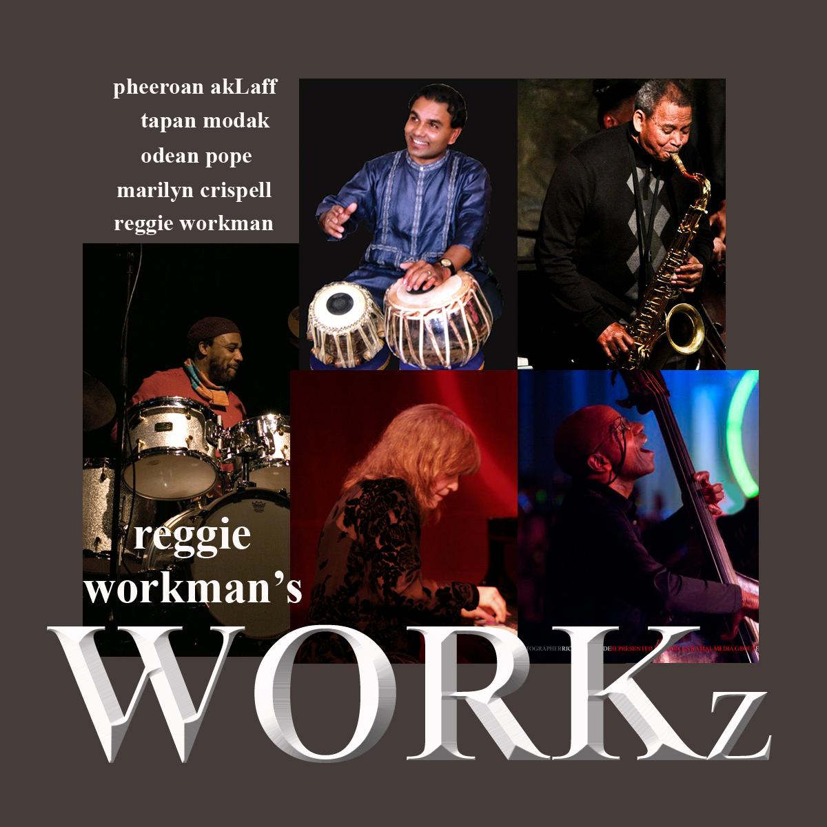 Reggie workman's workz