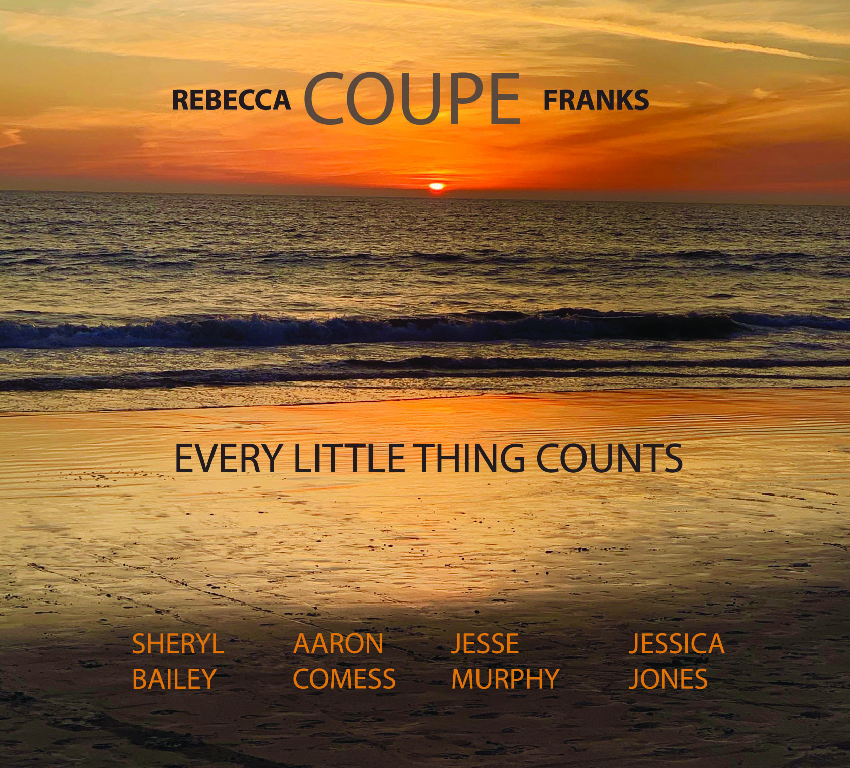 """Rebecca Coupe Franks """"Every Little Thing Counts"""""""