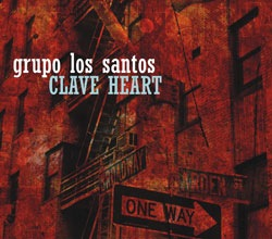"New CD By Grupo Los Santos ""Clave Heart"" Released On OA2 Records"