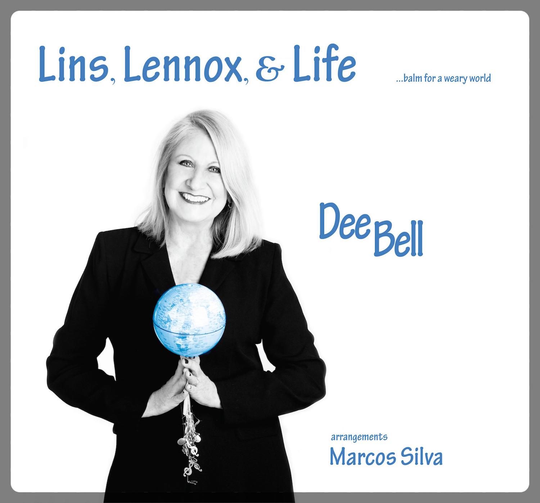 Dee Bell - Lins, Lennox, & Life