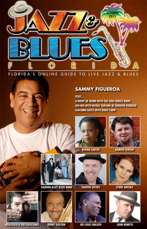 Jazz & Blues Florida October 2011 Online Edition Posted