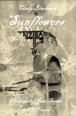 Sunflowers: Cindy Blackman