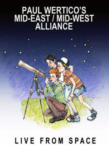 Paul Wertico's Mid-East/Mid-West Alliance - Live From SPACE DVD