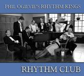 [Url=http://www.porkjazz.com]phil Ogilvie's Rhythm Kings - Rhythm Club[/Url]