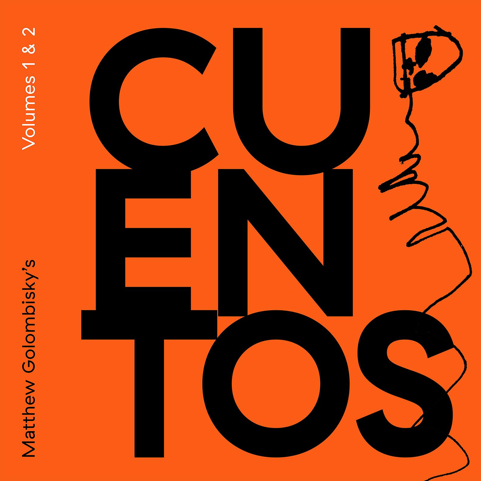 Matthew Golombisky's Cuentos Vol. 1 & 2