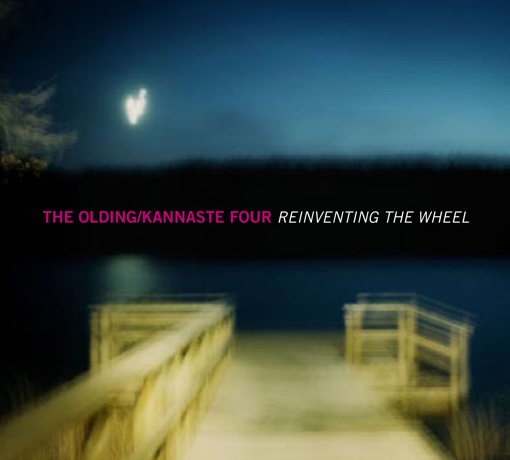 "Cover the Olding Kannaste Four ""Reinventing the Wheel"" (el Dingo Records) 2007"