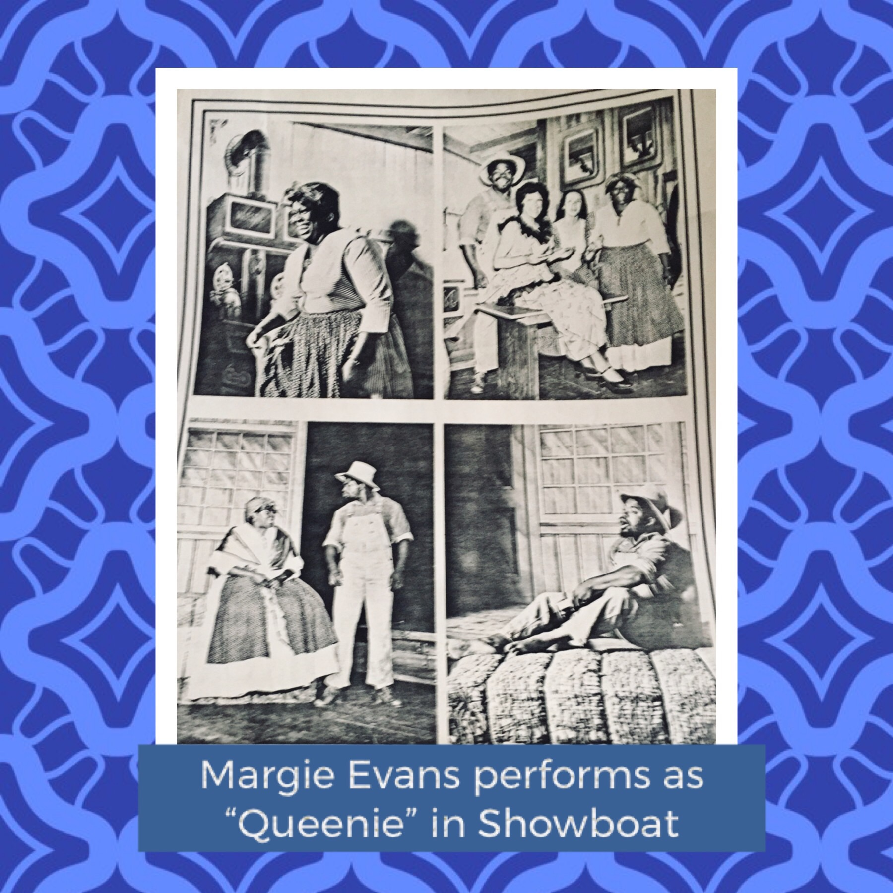 """Margie Evans performs as """"Queenie"""" in the musical """"Showboat"""""""