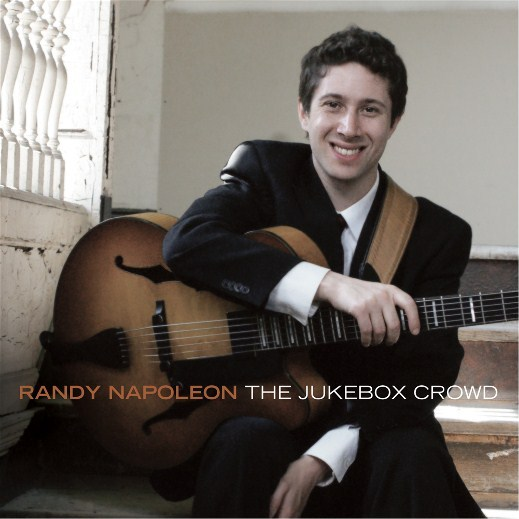 """Randy Napoleon's """"the Jukebox Crowd"""" Set For Release on April 2"""
