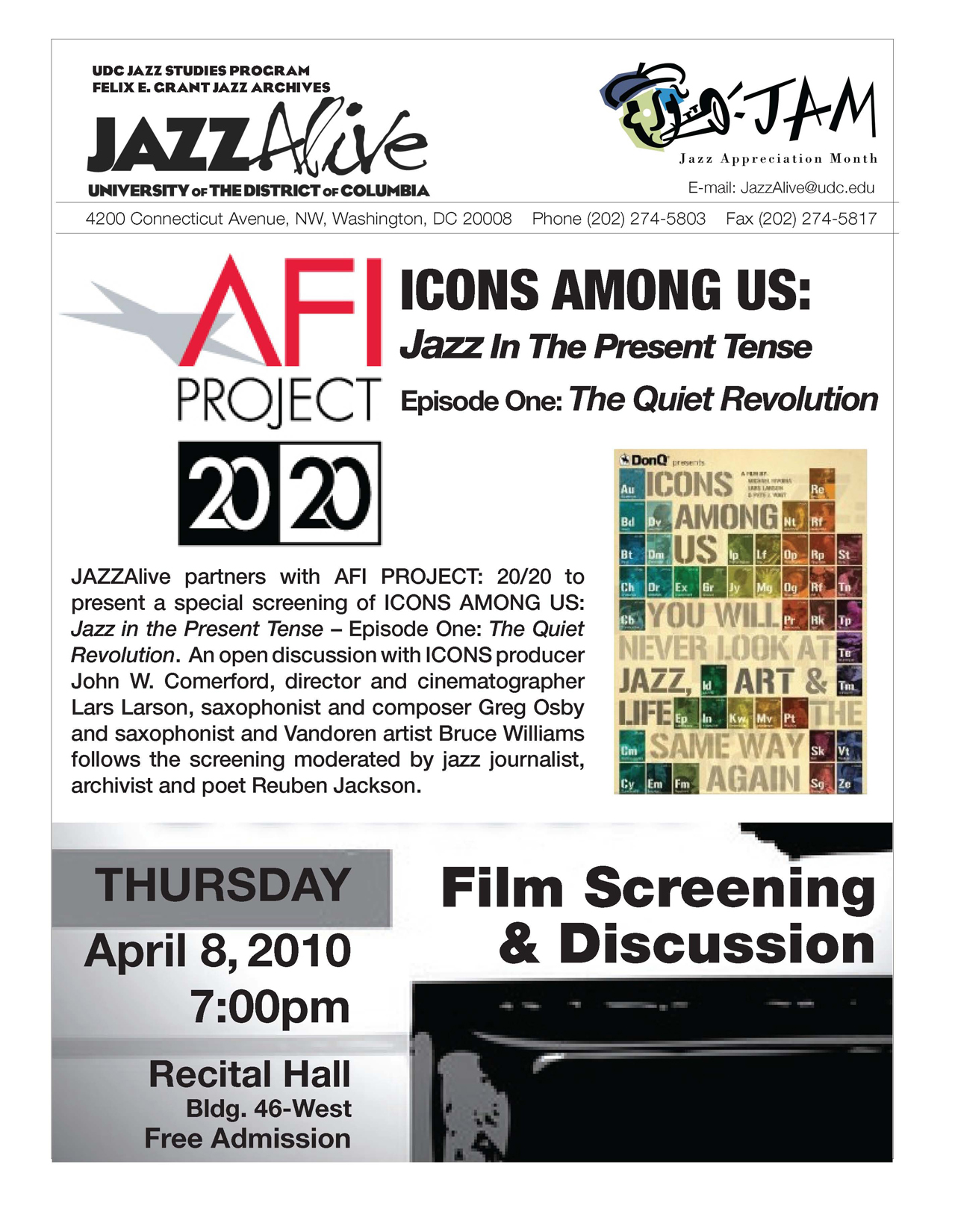 Jam@Udc 2010 - Icons Among Us: Jazz in the Present Tense; Episode One: The Quiet Revolution Film Screening and Discussion - Thursday, April 8, 2010, 7:00 PM - Free and Open to the Public