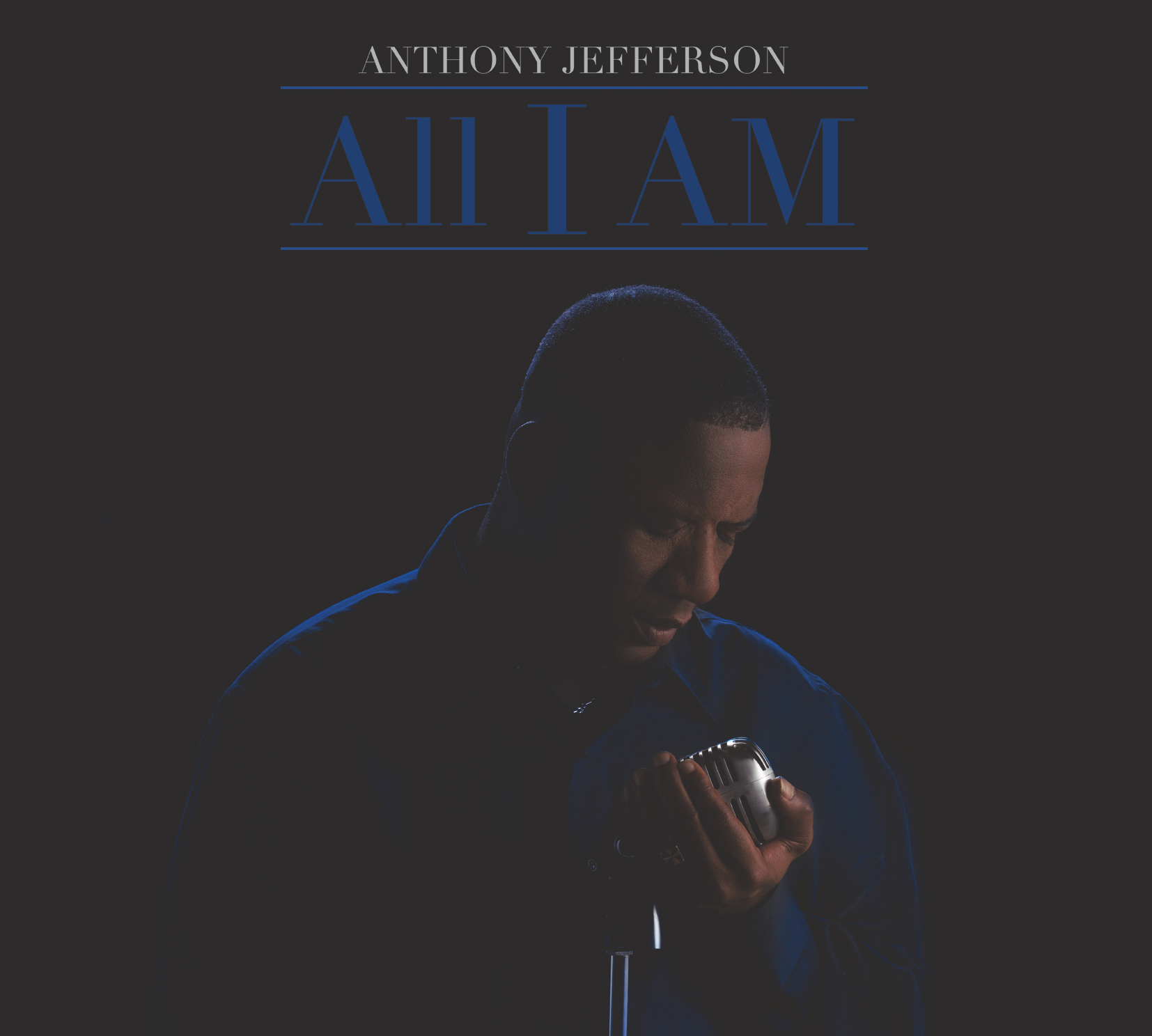 Anthony Jefferson - All I Am CD Cover art