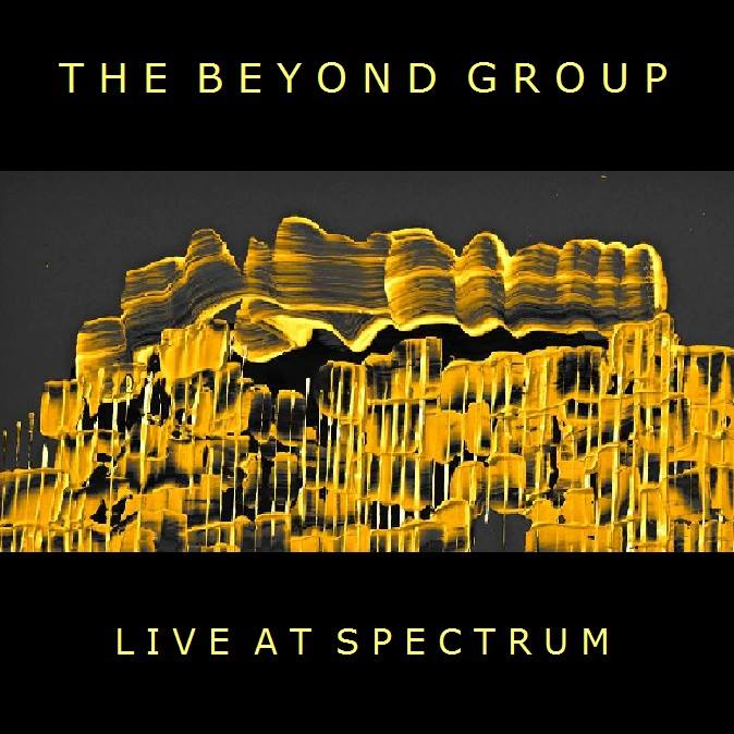 The Beyond Group Live at Spectrum