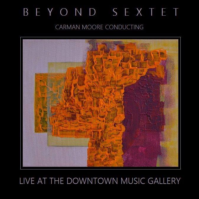 Beyond Secxtet live at Downtown Music Gallery