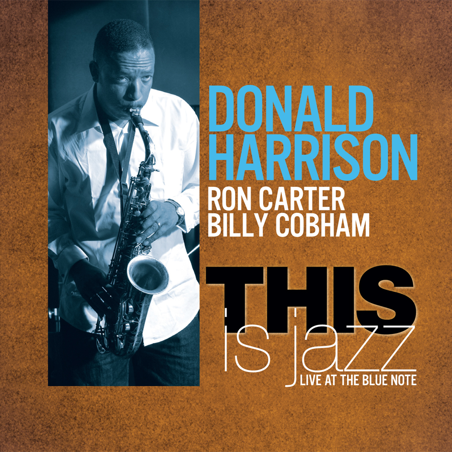 Donald Harrison, This is Jazz