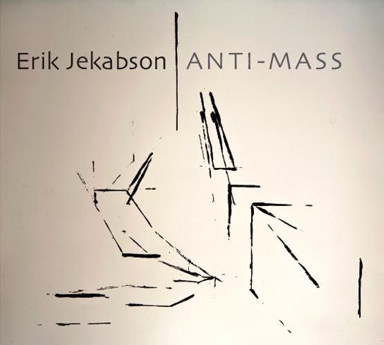 Erik Jekabson Anti-Mass