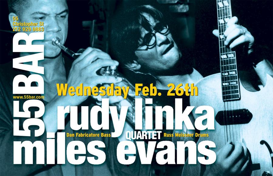 Rudy Linka & Miles Evans